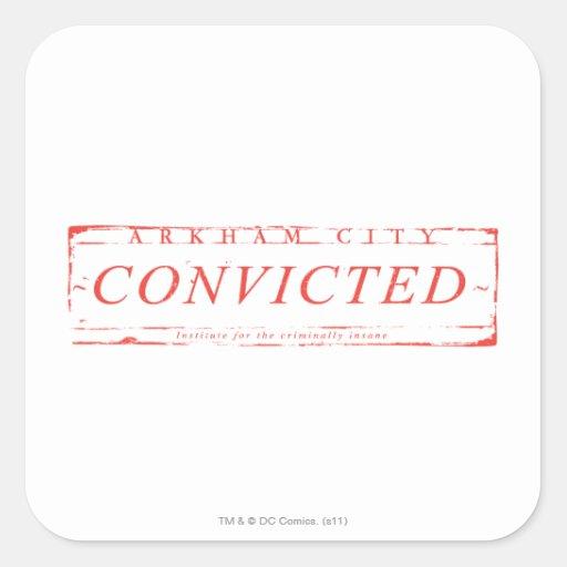Arkham City Convicted Stamp Square Sticker