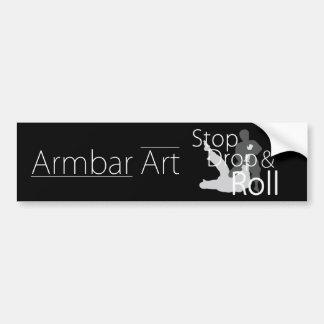 Armbar Art Stop Drop and Roll Bumper Sticker