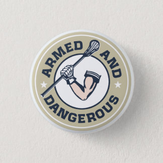 Armed and Dangerous Lax Button