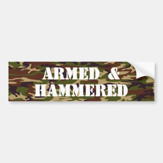 Armed and Hammered Bumper Sticker
