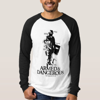 Armed & Dangerous T-Shirt