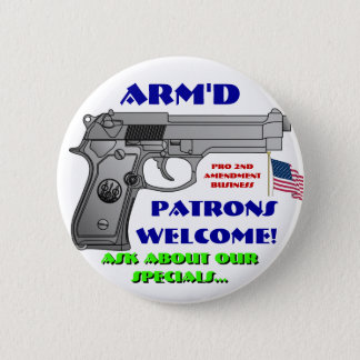 ARMED Patrons Welcome 6 Cm Round Badge