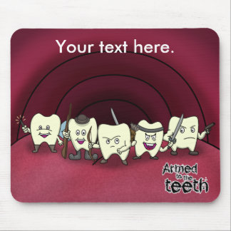 Armed to the teeth mouse pad