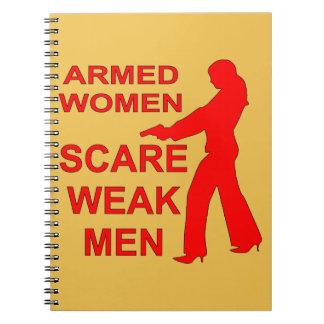 Armed Women Scare Weak Men Spiral Notebooks