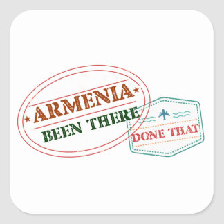 Armenia Been There Done That Square Sticker