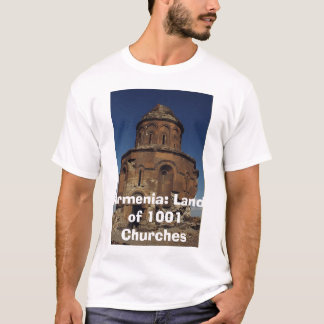 Armenia: Land of 1001 ... T-Shirt