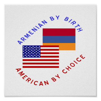 Armenian By Birth, American By Choice Poster