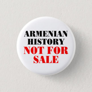 Armenian history: Not for sale 3 Cm Round Badge