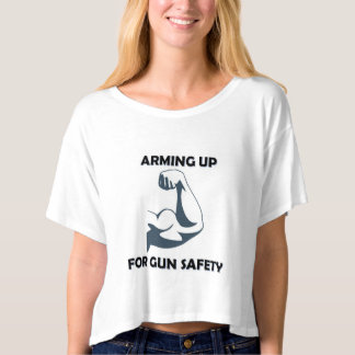 Arming Up for Gun Safety T-Shirt
