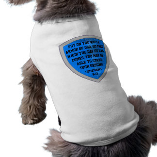 armor of God dog shirt