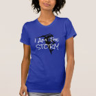 """Armoured Female  Warrior Says """"I Am The Storm"""" T-Shirt"""