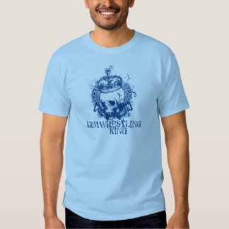 Armwrestling King Tees