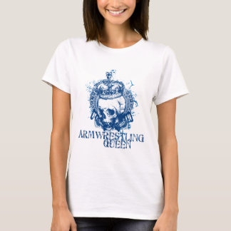 Armwrestling Queen T-Shirt