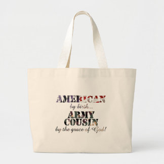 Army Cousin Grace of God Bags