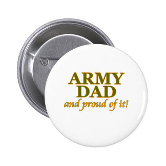 Army Dad and Proud of It Pins
