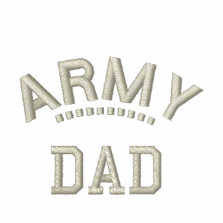 Army Dad Military Pride Embroidered Shirts