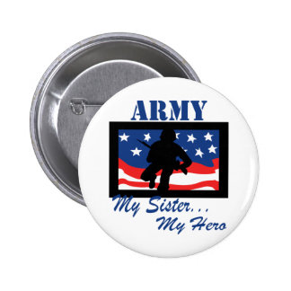 Army My Sister My Hero Button