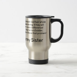 Army Sister No Problem Brother Mugs