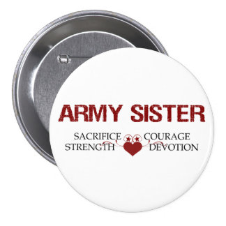 Army Sister Sacrifice Strength Courage Pins