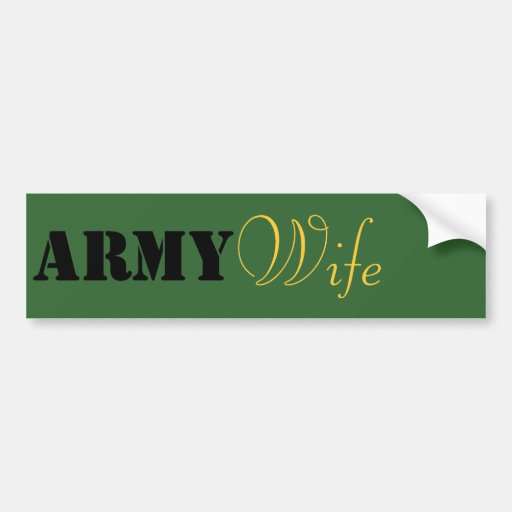 Army Wife. Bumper Stickers