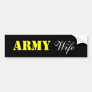 ARMY, Wife Bumper Sticker
