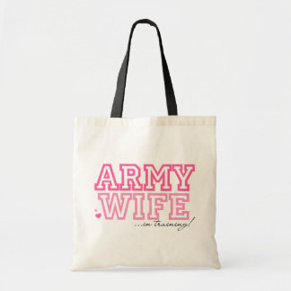Army Wife in training Budget Tote Bag