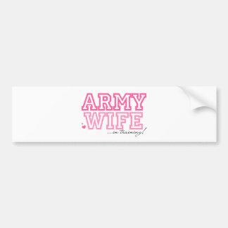 Army Wife in training Car Bumper Sticker