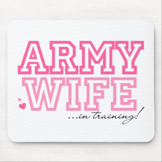 Army Wife in training Mouse Pad