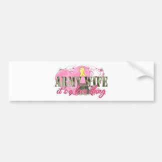 Army Wife Love Thing Bumper Sticker
