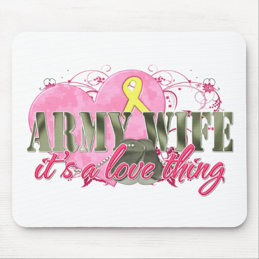 Army Wife Love Thing Mousepads