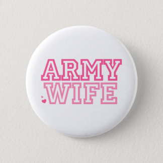 Army Wife (pink) 6 Cm Round Badge