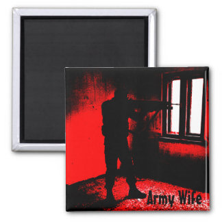 Army Wife - Soldier Hero Square Magnet