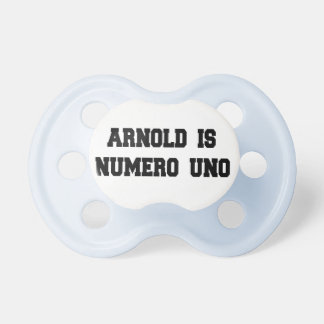 Arnold is Numero Uno Retro Pacifier