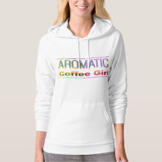 Aromatic Coffee Girl Hoodie