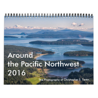 Around the Pacific Northwest - 2016 Wall Calendars