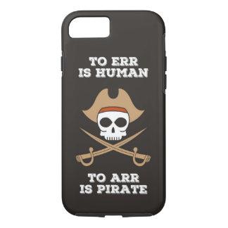 Arr Like a Pirate Phone Case