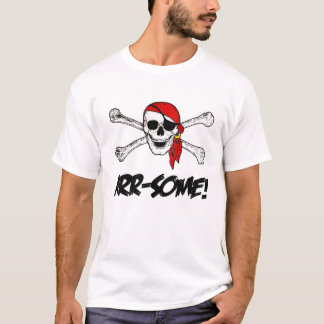 ARR-SOME! Pirate T-Shirt