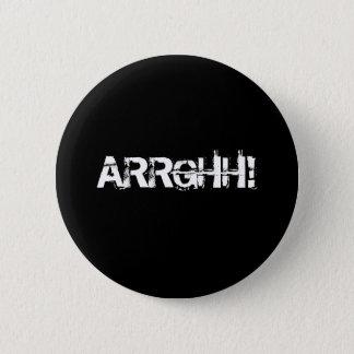 ARRGHH!  Pirate Shout / Scream. Black 6 Cm Round Badge