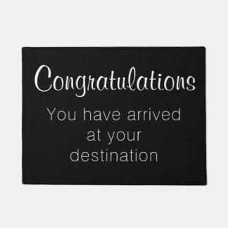 Arrived at destination - Funny Congratulations Doormat