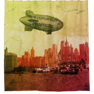 ART 1930'S BLIMP NEW YORK CITY SKYLINE  YOUR TEXT SHOWER CURTAIN