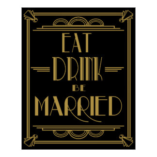 Art Deco Eat Drink be Married Poster