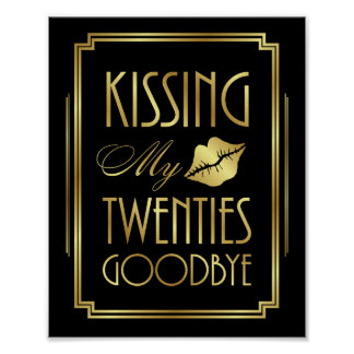 Art Deco KISSING MY TWENTIES GOODBYE Print