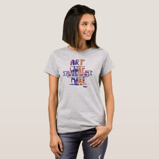 Art Degas Quote Tee