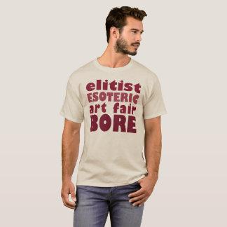 Art Fair Bore .... T-Shirt