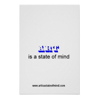 ART is a state of mind Poster