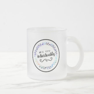 Art is Individuality Frosted Glass Coffee Mug