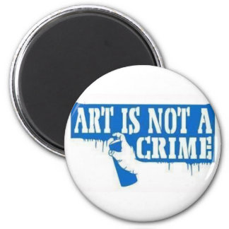 Art is Not a Crime 6 Cm Round Magnet