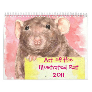 Art of the Illustrated Rat 2011 Calendars