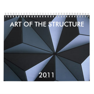 ART OF THE STRUCTURE, 2011 WALL CALENDARS
