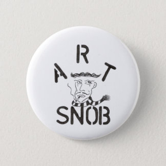 """Art Snob"" 6 Cm Round Badge"